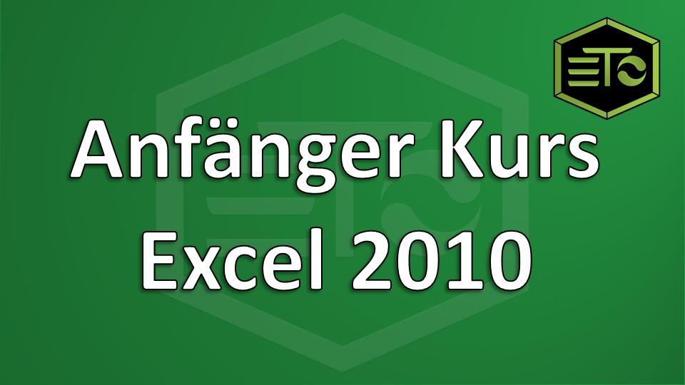 Anfaenger Kurs Excel 2010